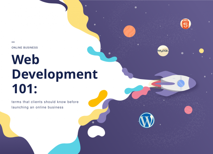Web Development 101: terms that clients should know before launching an online business